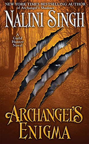 Archangel's Enigma (A Guild Hunter Novel Book 8) ()