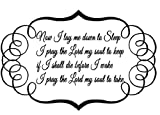 Now I lay me down to sleep I pray the Lord my soul to keep if I shall die before I wake I pray the Lord my soul to take Vinyl Wall Art Decal Children's Lullaby Baby Nursery Home Décor - Matte Black