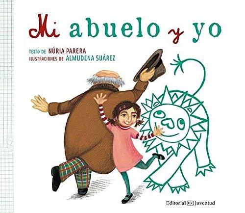 Mi Abuelo Y Yo (Spanish Edition)