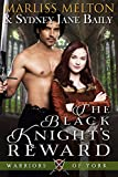 The Black Knight's Reward (Warriors of York Book 2)