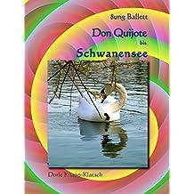 Don Quijote bis Schwanensee: Ballettführer (8ung Ballett 1) (German Edition)