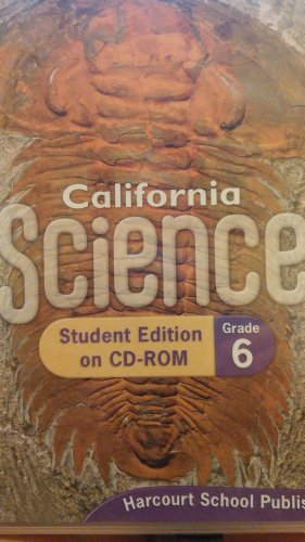 Harcourt School Publishers Science California: Student Edition On Cdrom(Sgl) Grade 6/Ciencias 2008