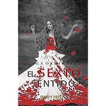 El Sexto Sentido (Saga Ordinales nº 4) (Spanish Edition)