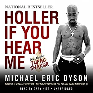 Holler If You Hear Me Audiobook