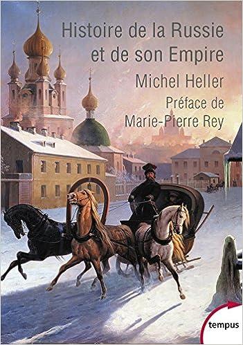 Histoire de la Russie et de son empire - Michel HELLER