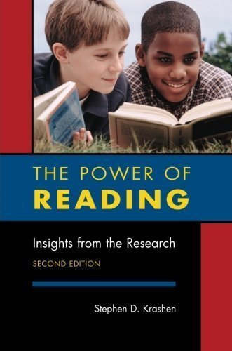 The Power of Reading: Insights from the Research 2nd (second) Edition by Krashen, Stephen D. [2004]