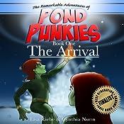 The Arrival: Pond Punkies, Book 1 | Lisa L. Riebe, Cindy A. Nunn