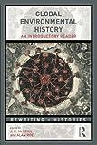 Global Environmental History 1st Edition