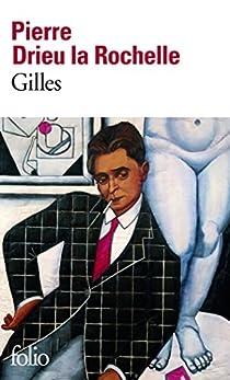 Gilles par Drieu La Rochelle