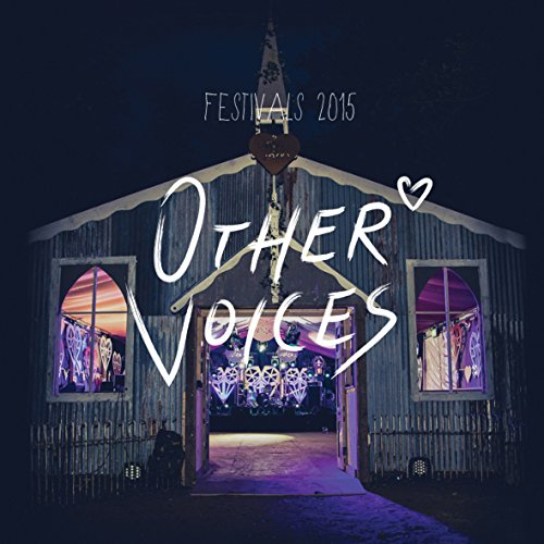Other Voices: Festivals 2015