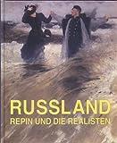 img - for Russland - Repin und die Realisten book / textbook / text book