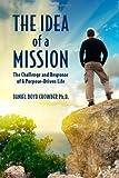 The Idea of a Mission, Daniel Crowder, 1468001981