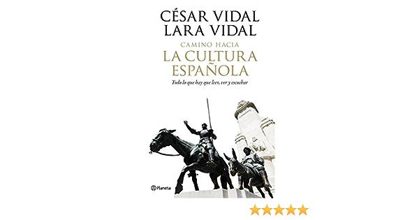 Camino hacia la cultura española Fuera de colección: Amazon ...
