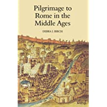 Pilgrimage to Rome in the Middle Ages