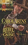 Rebel with a Cause, Carol Arens, 037329719X