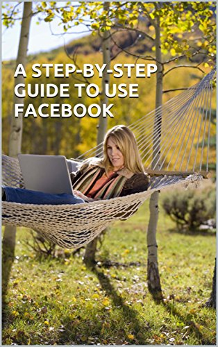 a-step-by-step-guide-to-use-facebook