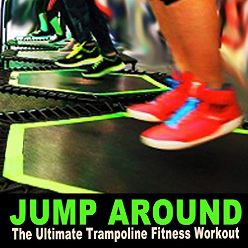 Jump-Around-the-Ultimate-Trampoline-Fitness-Workout-DJ-Mix-Screw-Legs-and-Strong-Bungees-for-All-Levels