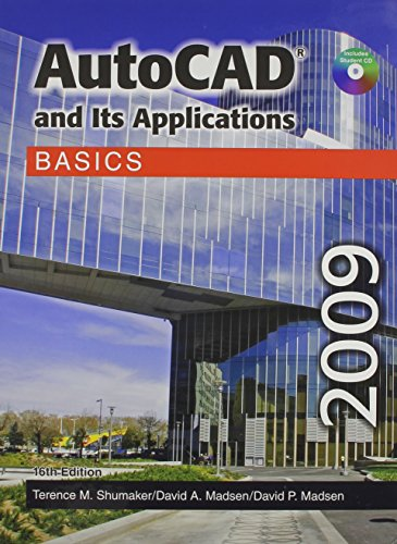 AutoCAD and Its Applications Basics 2009