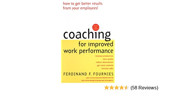 Amazon coaching for improved work performance revised edition amazon coaching for improved work performance revised edition ebook ferdinand f fournies kindle store fandeluxe Images