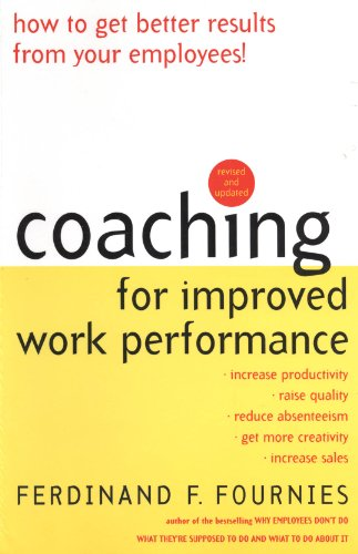 Amazon coaching for improved work performance revised edition coaching for improved work performance revised edition by fournies ferdinand f fandeluxe Images