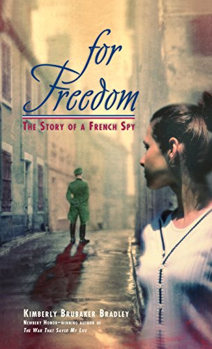 For Freedom  The Story Of A French Spy