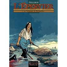 Epervier (L') - tome 1 - LE TREPASSE DE KERMELLEC (Repérages) (French Edition)