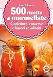 500 ricette di marmellate (eNewton Manuali e Guide)