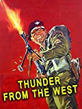 Thunder From The West