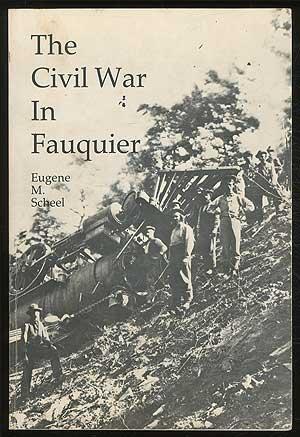 Civil War In Fauquier County  Virginia