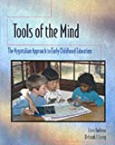 Tools of the Mind, Deborah J. Leong and Elena Bodrova, 0023698748
