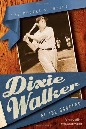 Read Online Dixie Walker of the Dodgers: The People's Choice (Alabama Fire Ant) pdf