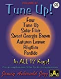 Vol. 67, Tune Up - Standards In All 12 Keys (Book & CD Set) (Jazz Play-A-Long for All Instrumentalists)