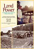 Land and Power: Sustainable Agriculture and African Americans