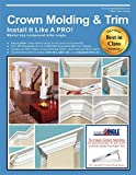 img - for Crown Molding & Trim: Install It Like a PRO! book / textbook / text book