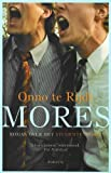 Front cover for the book Mores by Onno te Rijdt