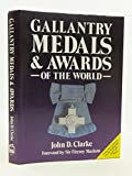 Gallantry Medals & Awards of the World