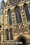 """Notebook: Picture Outside The York Minster Uk , Journal for Writing, College Ruled Size 6"""" x 9"""", 110 Pages"""