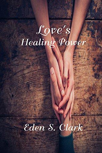 Love's Healing Power by [Clark, Eden S.]