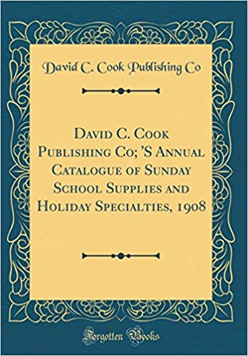David C Cook Publishing Co S Annual Catalogue Of Sunday School