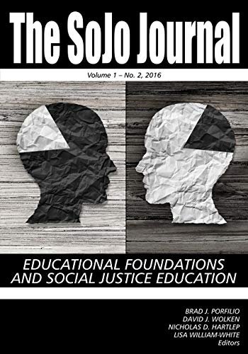 The SoJo Journal Educational Foundations and Social Justice Education Volume 1 Number 2 2015