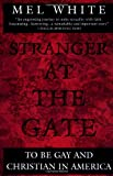 Stranger at the Gate, Mel White, 0452273811