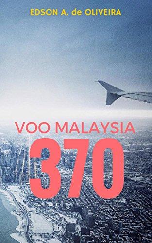 Voo Malaysia 370: O Mistério do Tesouro Vermelho (Portuguese Edition)