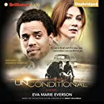 Unconditional: A Novel | Eva Marie Everson