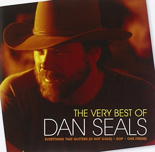 The Very Best Of Dan Seals (Best Of Seal Music)