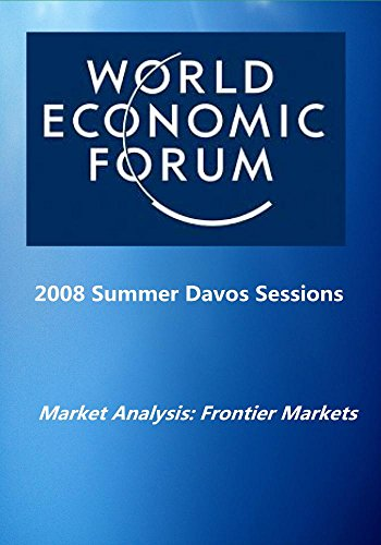 2008-summer-davos-sessions-market-analysis-frontier-markets