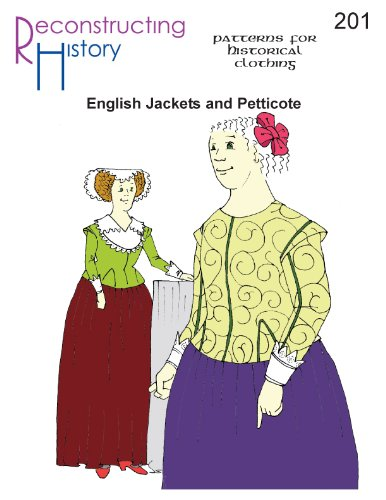 16th & 17th Century Late Elizabethan and Jacobean English Jackets and Petticote -