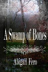 A Swamp of Bones (Swamp Children Book 1)