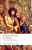 Ecce Homo: How To Become What You Are (Oxford World's Classics)