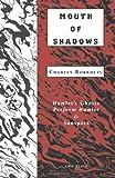 Mouth of Shadows, Charles Borkhuis, 1881471322