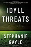 Idyll Threats: A Thomas Lynch Novel